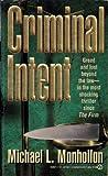 Criminal Intent, Michael L. Monhollon, 0451173309