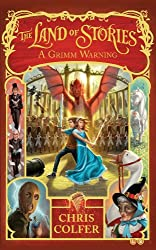 Land of Stories: 03: A Grimm Warning