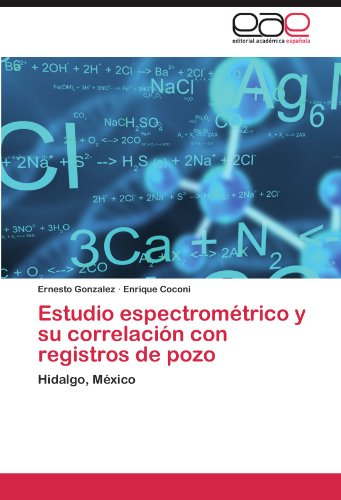 Descargar Libro Estudio Espectrométrico Y Su Correlación Con Registros De Pozo Gonzalez Ernesto