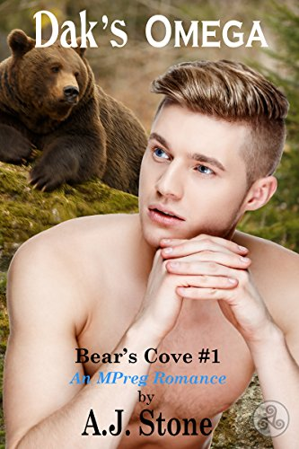 Dak's Omega: A MM/MPreg Romance (Bear's Cove Book 1)