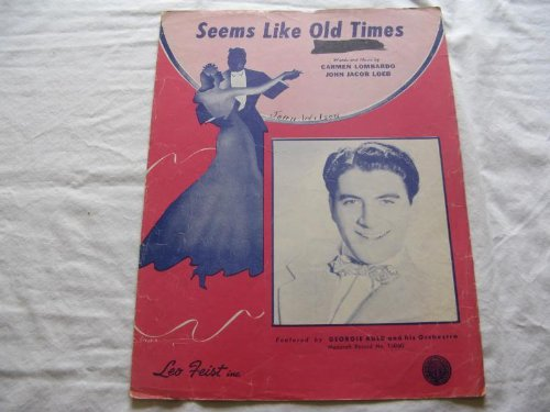 SEEMS LIKE OLD TIMES CARMEN LOMBARDO 1946 SHEET MUSIC SHEET MUSIC FOLDER 404 ()