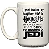 I Never Received My Acceptance Letter To Hogwarts Harry Potter Funny Coffee ...