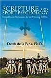 Scripture and Sport Psychology: Mental-Game