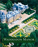 Waddesdon Manor, Michael L. Hall, 0810932393