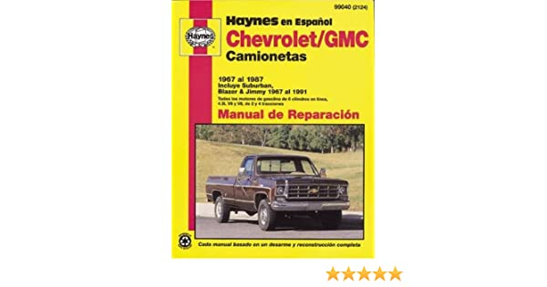 Chevrolet Pickup & Blazer, 6791 (Spanish) (Haynes Repair Manuals): John Haynes: 9781563921247: Amazon.com: Books