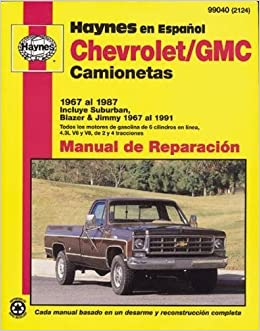 Chevrolet Pickup & Blazer, 6791 (Spanish) (Haynes Repair Manuals) (Spanish) Paperback – 1998