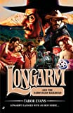 Longarm and the Sabotaged Railroad, Tabor Evans, 0515142433