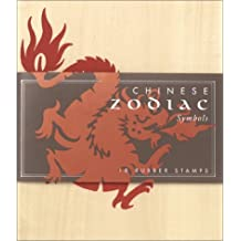 Chinese Zodiac Symbols: 18 Rubber Stamps by Lily Song (2001-05-01)
