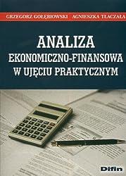 Analiza ekonomiczno-finansowa w ujeciu praktycznym