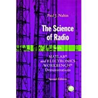 The Science of Radio: With Matlab And Electronics Workbench Demonstrations