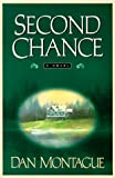 Second Chance, Dan Montague, 0525944206