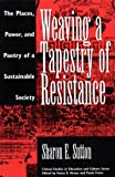 Weaving a Tapestry of Resistance, Sharon E. Sutton, 089789278X