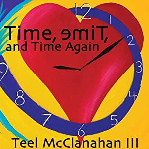 Time, emiT, and Time Again Audiobook