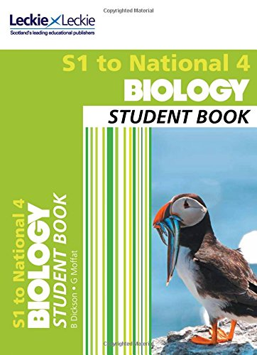 Secondary Biology: S1 to National 4 Student Book: Billy Dickson, Graham Moffat and Leckie & Leckie