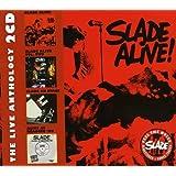 Slade Alive !