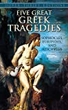 Five Great Greek Tragedies (Dover Thrift Editions)
