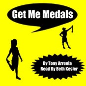 Get Me Medals: Get Me Skinny, Book 3 | Tony Arreola