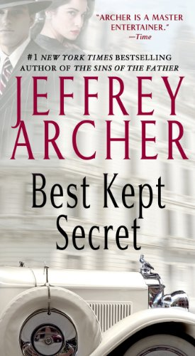 Jeffrey Archer's mesmerizing saga of the Clifton and Barrington families continues with  BEST KEPT SECRET  at its BEST PRICE EVER! by Jeffrey Archer