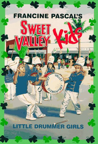 Little Drummer Girls (Sweet Valley Kids)
