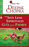 img - for Las siete leyes espirituales para el ?xito, gu?a para padres / Seven spiritual laws for success, parent's guide (Spanish-CD) (Spanish Edition) by Deepak Chopra (2015-08-05) book / textbook / text book