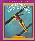 Swimming and Diving, Christin Ditchfield, 0516210653
