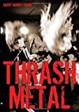 Thrash Metal by Sharpe-Young, Garry published by Zonda Books Limited (2007)