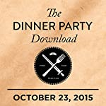 310: Al Pacino, Adam Scott & Jason Schwartzman, Flo Morrissey |  The Dinner Party Download