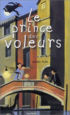 Cover: Cornelia Funke Le prince des voleurs