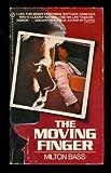 The Moving Finger, Milton Bass, 0451141105