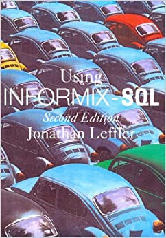 Using Informix SQL (2nd Edition)