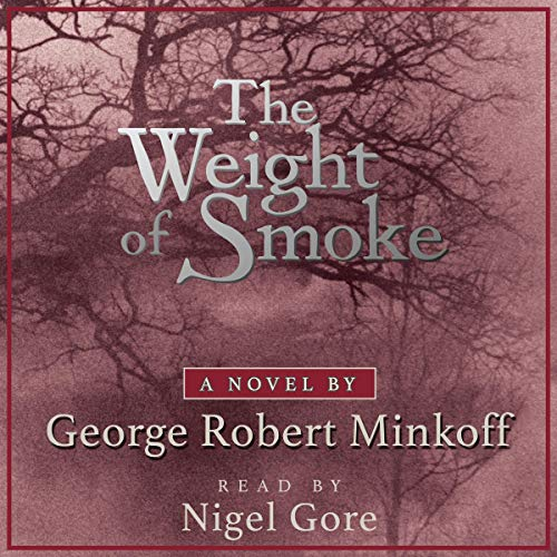 The Weight of Smoke: In the Land of Whispers, Book 1