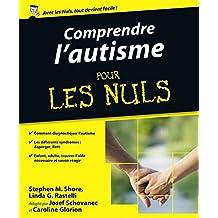 Comprendre l'autisme pour les Nuls (French Edition)