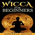 Wicca for Beginners | Emerald Moon
