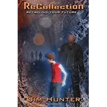 ReCollection: Recalling Your Future (Volume 1)
