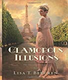 Glamorous Illusions: A Novel (Grand Tour Series)