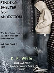 Finding Shelter from Addiction