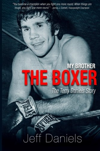 My Brother the Boxer: The Terry Daniels Story