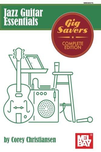 - Jazz Guitar Essentials: Gig Savers Complete Edition