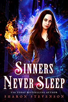 Sinners Never Sleep (Seven Deadly Demons Book 1) by [Stevenson, Sharon]