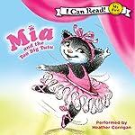 Mia and the Too Big Tutu | Robin Farley,Olga Ivanov