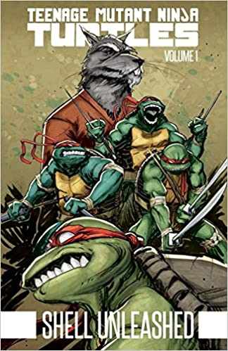 Teenage Mutant Ninja Turtles Volume 1 Shell Unleashed Kevin B Eastman Tom Waltz Dan Duncan 9781631405761 Amazon Books