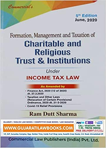 Formation, Management and Taxation of Charitable and Religious Trust & Institutions Under Income Tax Law -