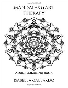 Amazon.com: Mandalas & Art Therapy - Adult Coloring Book: Stress ...