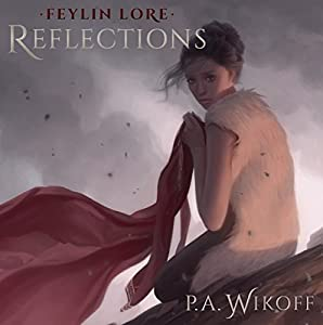 Feylin Lore: Reflections Audiobook