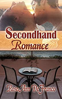 Secondhand Romance (Brothers of Audubon Springs Book 2) by [DeFranco, RoseAnn]