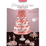 Gâteaux de mariage en pâte à sucre 2e édition