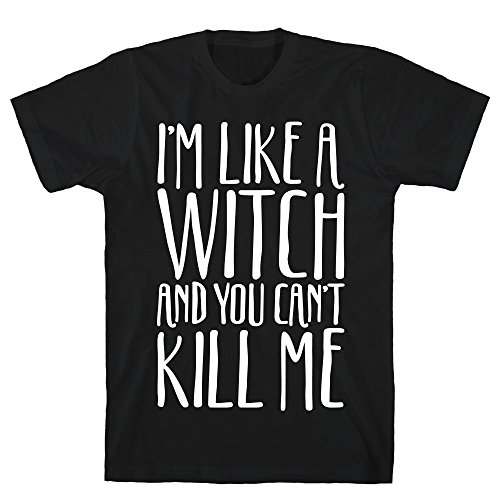 LookHUMAN I'm Like A Witch and You Can't Kill Me White Print Small Black Men's Cotton -