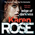 Edge of Darkness: The Cincinnati Series, Book 4 Audiobook by Karen Rose Narrated by Susie James