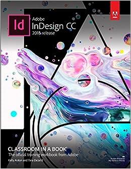 Adobe InDesign CC Classroom in a Book (2018 release
