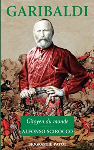 En ligne Garibaldi : Citoyen du monde pdf, epub